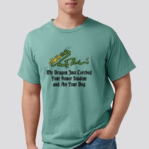 My Dragon Just Torched Y Mens Comfort Colors Shirt