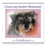 I Love my Senior Moments! Square Car Magnet 3