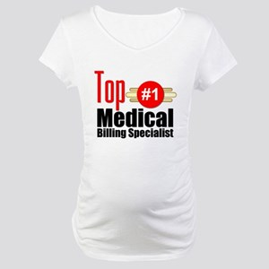 Top Medical Billing Specialist.png Maternity T-Shi