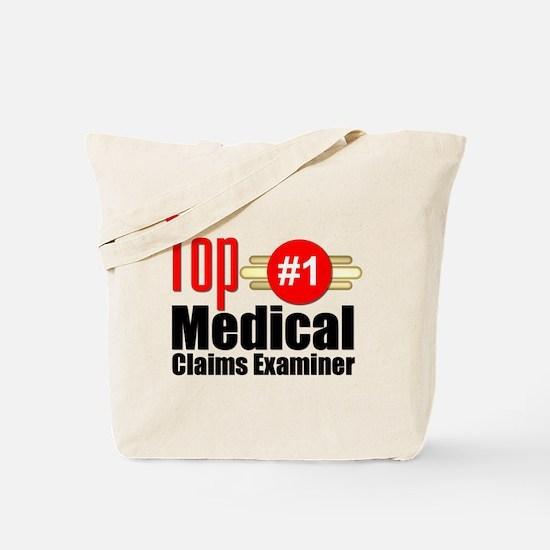 Top Medical Claims Examiner Tote Bag