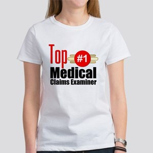 Top Medical Claims Examiner Women's T-Shirt