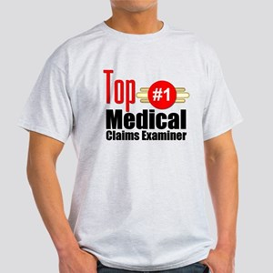 Top Medical Claims Examiner Light T-Shirt