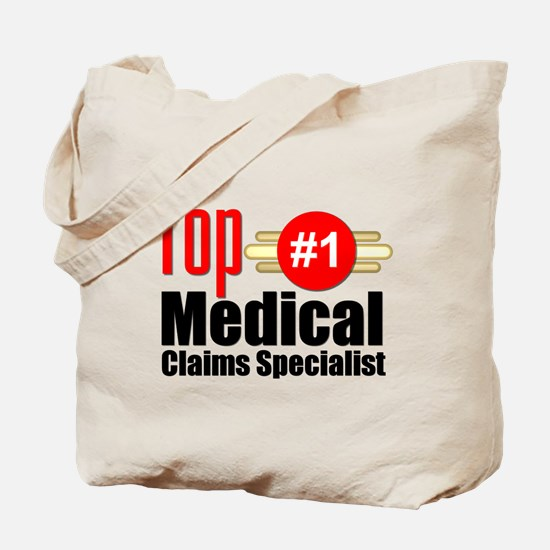 Top Medical Claims Specialist Tote Bag