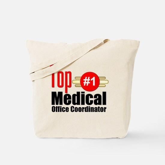 Top Medical Office Coordinator Tote Bag