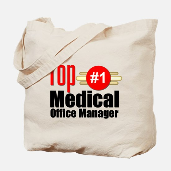 Top Medical Office Manager Tote Bag