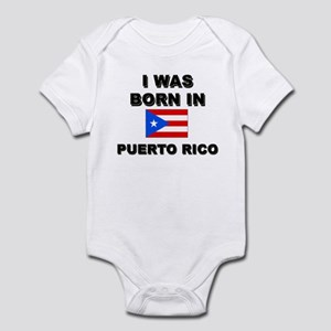 I Was Born In Puerto Rico Infant Bodysuit