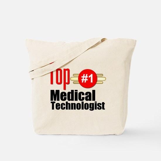 Top Medical Technologist Tote Bag