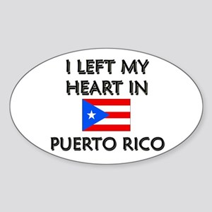 I Left My Heart In Puerto Rico Oval Sticker