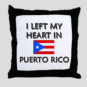 I Left My Heart In Puerto Rico Throw Pillow