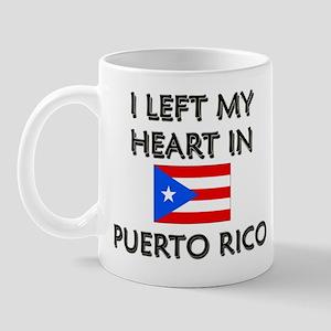 I Left My Heart In Puerto Rico Mug