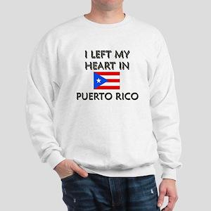 I Left My Heart In Puerto Rico Sweatshirt
