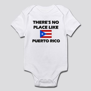 There Is No Place Like Puerto Rico Infant Bodysuit