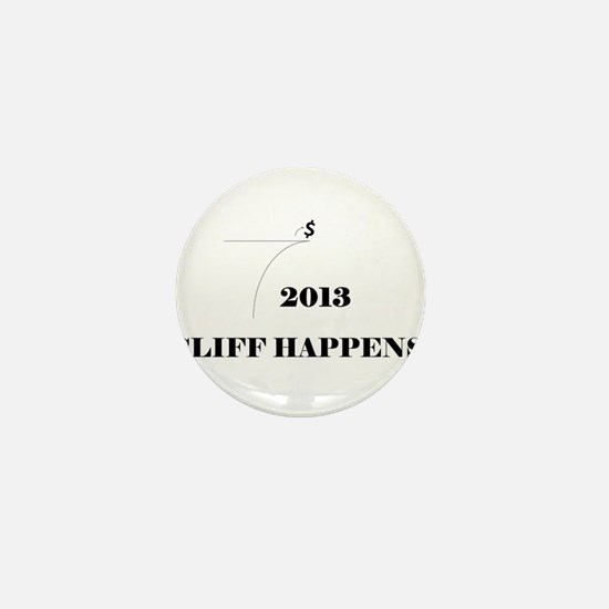 Fiscal Cliff - Cliff Happens Mini Button