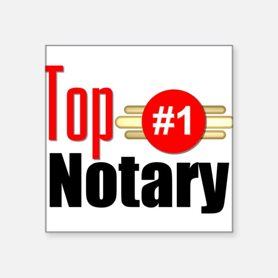"Top Notary Square Sticker 3"" x 3"""