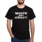 White And Nerdy Dark T-Shirt