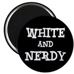 White And Nerdy Magnet