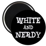 """White And Nerdy 2.25"""" Magnet (10 pack)"""