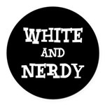 White And Nerdy Round Car Magnet