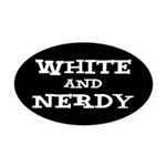 White And Nerdy Oval Car Magnet