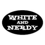 White And Nerdy Sticker (Oval)