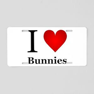 I Love Bunnies Aluminum License Plate