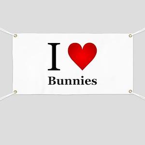 I Love Bunnies Banner