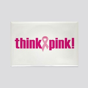 Think Pink! Rectangle Magnet