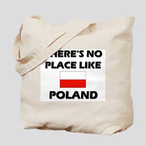 There Is No Place Like Poland Tote Bag