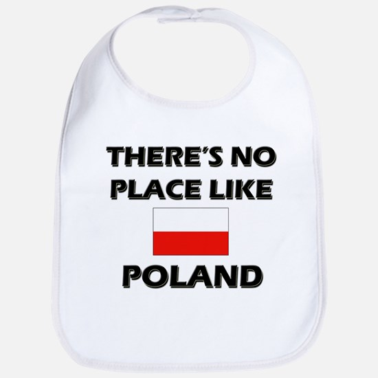 There Is No Place Like Poland Bib
