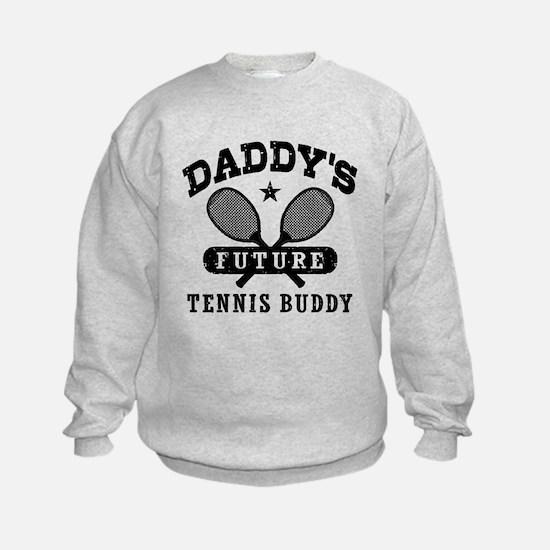 Daddy's Future Tennis Buddy Sweatshirt