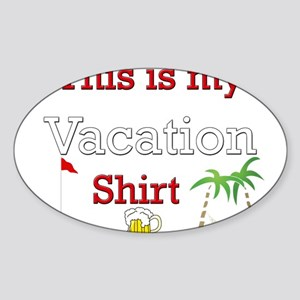 this-is-my-vacation Sticker (Oval)