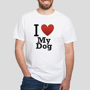 i-love-my-dog White T-Shirt
