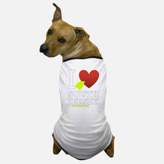 I love South Jersey Dog T-Shirt