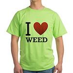 i-love-weed Green T-Shirt