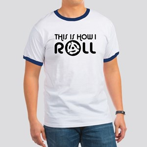 This Is How I Roll 45 Ringer T