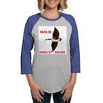 WILD ABOUT GEESE.jpg Womens Baseball Tee