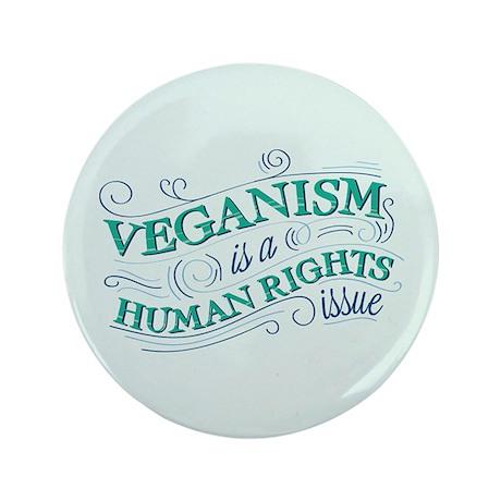 "Human Rights Vegan 3.5"" Button (100 pack)"