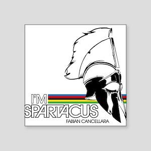 I'm Spartacus - Fabian Cancellara Square Sticker 3