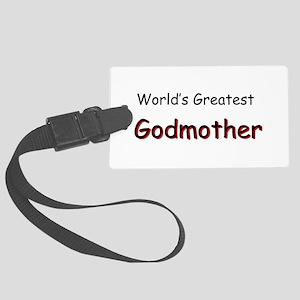 Greatest Godmother Large Luggage Tag