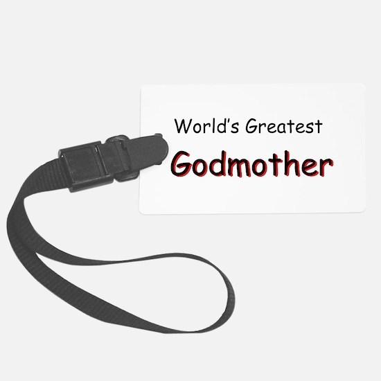 Greatest Godmother Luggage Tag