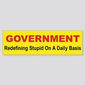 GOVERNMENT REDEFINING STUPID ON A DAILY BASIS bum