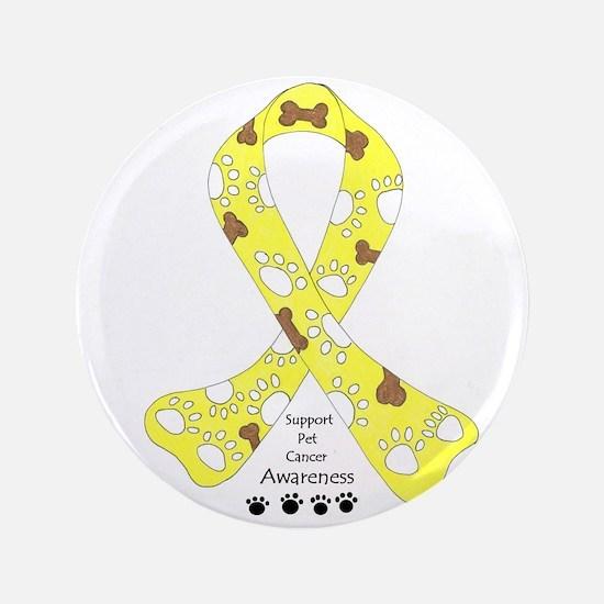"""Pet Cancer Awareness 3.5"""" Button"""