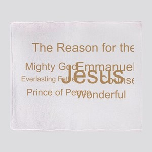 Jesus - the reason for the season Throw Blanket