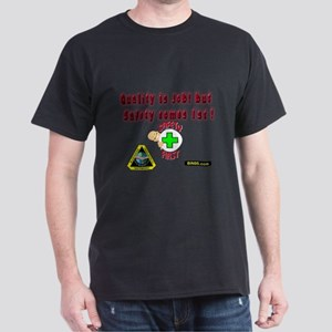 safty comes first (1) Dark T-Shirt