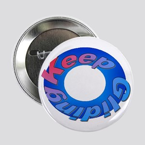 "Keep Gliding 2.25"" Button (10 pack)"