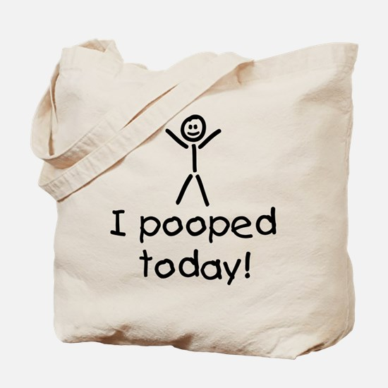 I Pooped Today Silly Tote Bag