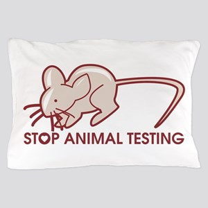 Stop Animal Testing Pillow Case