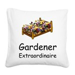 GardenerX2T.png Square Canvas Pillow