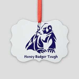 Honey Badger tough Picture Ornament