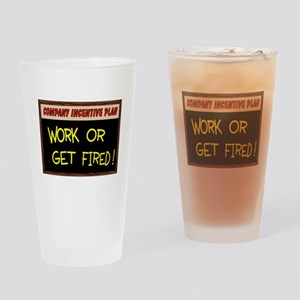 WORK ETHIC Drinking Glass